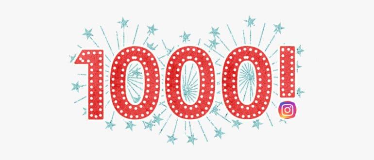 Как быстро набрать 1 000 подписчиков в Инстаграм